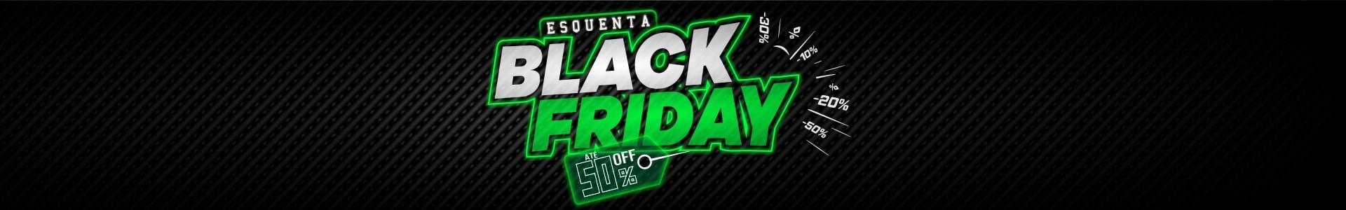 Esquenta Black Friday